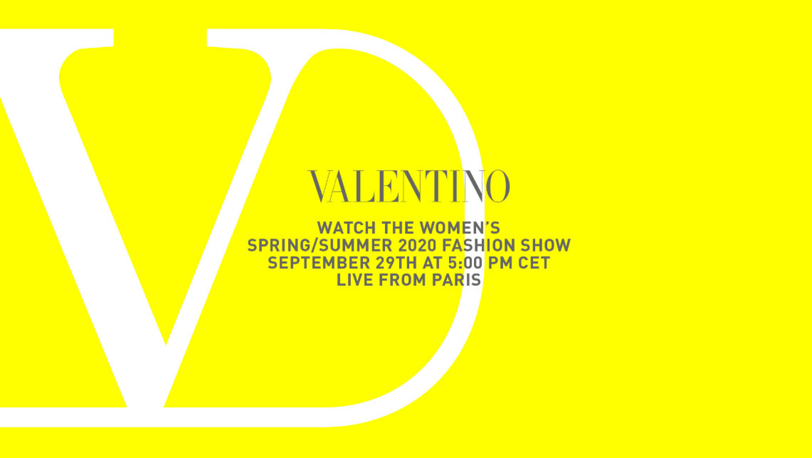 Livestreaming Valentino Women S Spring Summer 20 Show Live From Paris Luxina Id